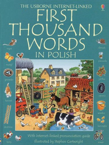 9780794520434: First Thousand Words in Polish (Usborne Internet-Linked First Thousand Words) (Polish Edition)