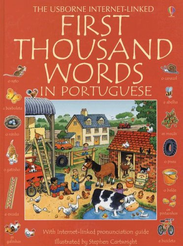 9780794520441: First Thousand Words in Portuguese: With Internet Linked Pronunciation Guide (Portuguese and English Edition)