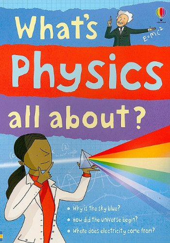 9780794521189: What's Physics All About? (Science Stories)