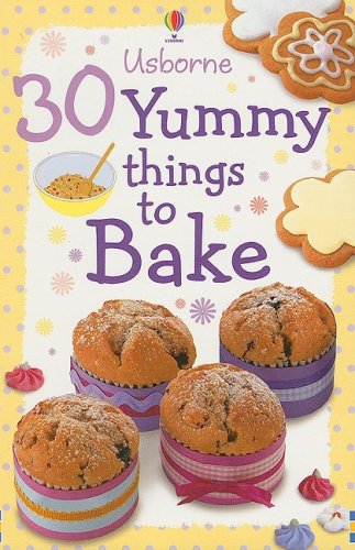 9780794521691: 30 Yummy Things to Bake (Activity Cards)