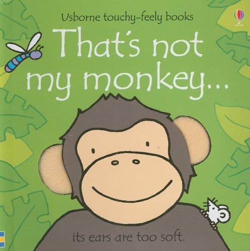 9780794521783: That's Not My Monkey... (Usborne Touchy-Feely Books)
