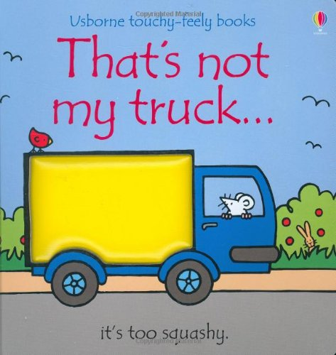 9780794521882: That's Not My Truck (Touchy-Feely Board Books)
