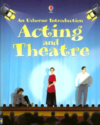 9780794522162: Acting and Theatre (Usborne Introduction)