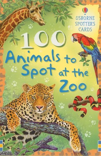 9780794522544: 100 Animals to Spot at the Zoo (Spotter's Cards)