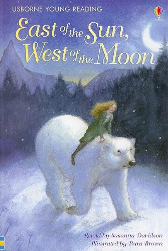 9780794522742: East of the Sun, West of the Moon (Usborne Young Reading: Series 2)