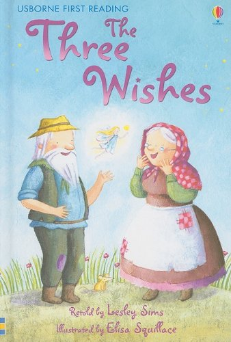 9780794522780: The Three Wishes (Usborne First Reading: Level 1)