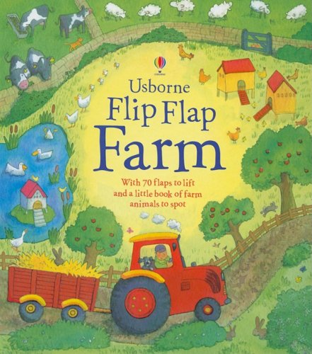 Flip Flap Farm (Usborne Flip Flap Board Books): Katie Daynes