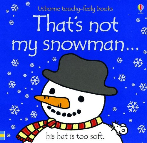 9780794523800: That's Not My Snowman... (Usborne Touchy-Feely Books)