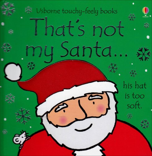 9780794523909: That's Not My Santa... (Usborne Touchy-Feely)
