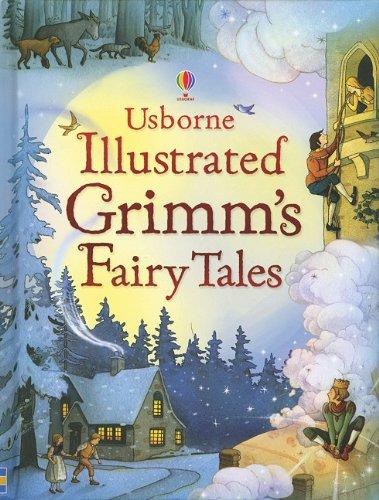 9780794524098: Usborne Illustrated Grimm's Fairy Tales