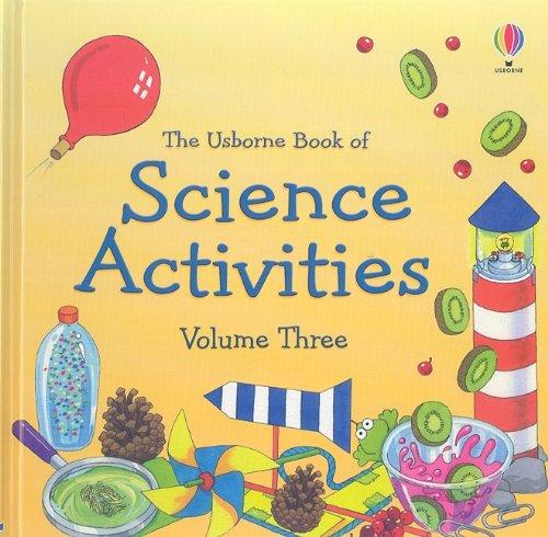 9780794524227: The Usborne Book of Science Activities, Vol. 3