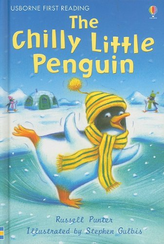 9780794524241: The Chilly Little Penguin (Usborne First Reading: Level 2)
