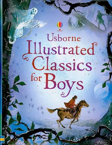 9780794524395: Usborne Illustrated Classics for Boys (Illustrated Stories)