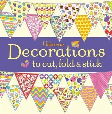 9780794524708: Decorations to Cut, Fold and Stick