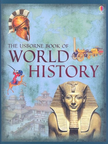 9780794524784: The Usborne Book of World History