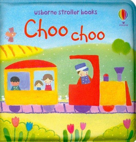 9780794524968: Choo Choo (Stroller Books)