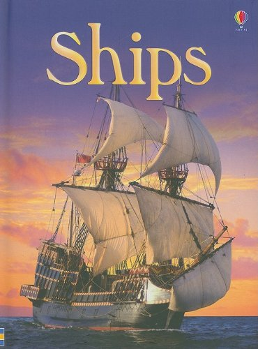 9780794525071: Ships (Usborne Beginners: Level 2)