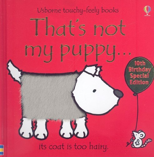 9780794525118: That's Not My Puppy... (Usborne Touchy-Feely Board Books)