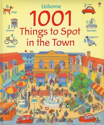 1001 Things to Spot in the Town (Usborne 1001 Things to Spot): Anna Milbourne