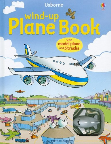 9780794525347: Wind-Up Plane Book [With Toy Airplane]