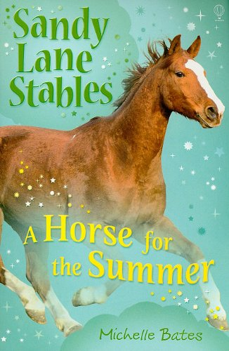 9780794525392: A Horse for the Summer (Sandy Lane Stables)