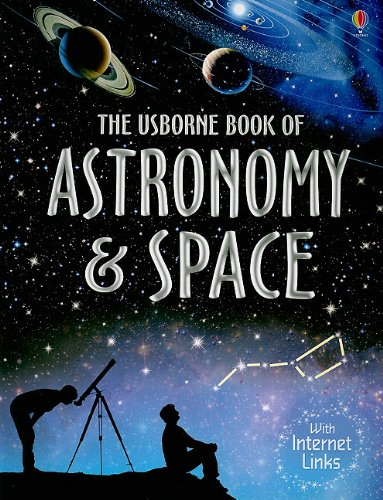 The Usborne Book of Astronomy and Space (0794526268) by Miles, Lisa