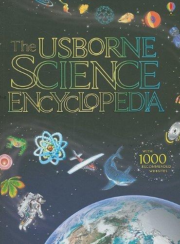 The Usborne Science Encyclopedia (Usborne Internet-Linked Encyclopedia): Rogers, Kirsteen; Howell,