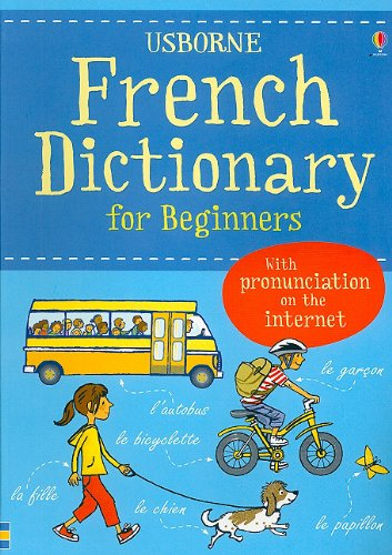 9780794526337: French Dictionary for Beginners (Usborne Beginners Dictionaries)