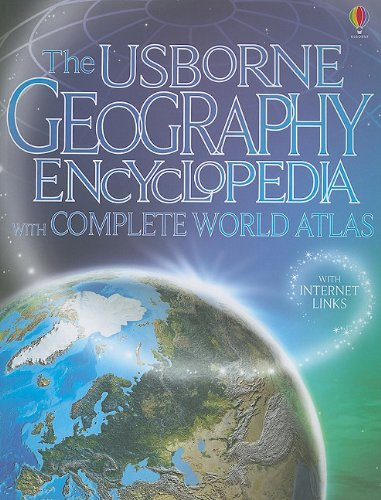 9780794526986: The Usborne Geography Encyclopedia: With Complete World Atlas