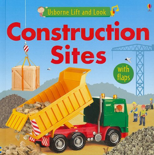 Construction Sites (Usborne Lift and Look Board Books): Felicity Brooks