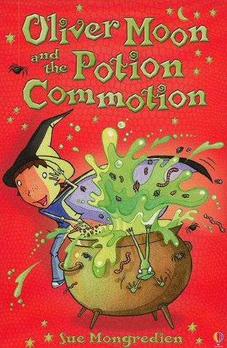 9780794527587: Oliver Moon and the Potion Commotion