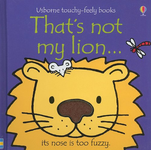 9780794527624: That's Not My Lion...(Usborne Touchy-Feely Books)