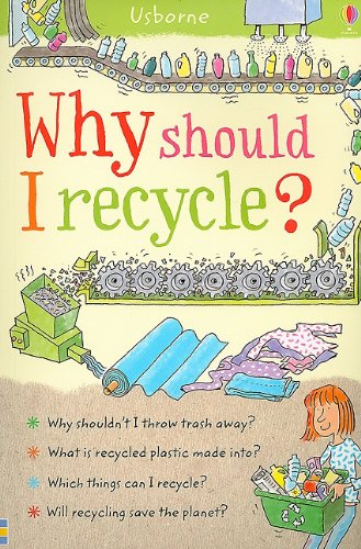 Why Should I Recycle? (Why Should I? Books): Susan Meredith