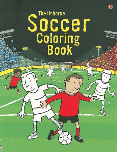 The Usborne Soccer Coloring Book (Coloring Books)