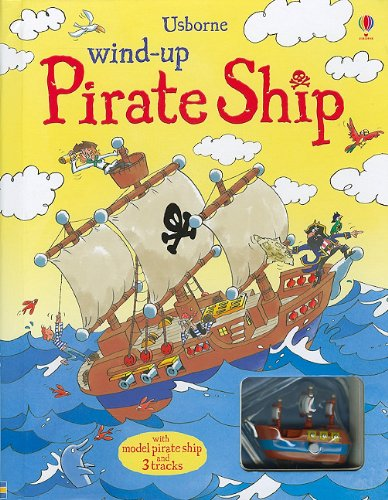 9780794528355: Wind-Up Pirate Ship [With Wind-Up Pirate Ship Model] (Wind-Up Books)