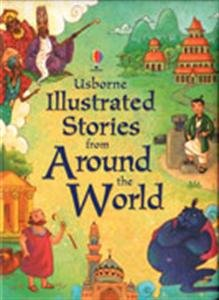 9780794528379: Illustrated Stories from Around the World (Usborne Illustrated Stories)