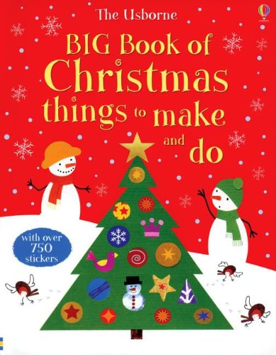 9780794529505: The Usborne Big Book of Christmas Things to Make and Do