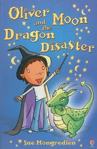 9780794530365: Oliver Moon and the Dragon Disaster