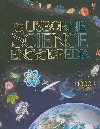 The Usborne Science Encyclopedia: Rogers, Kirsteen; Howell, Laura; Smith, Alastair