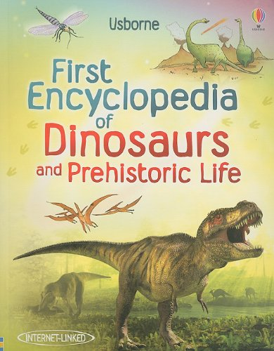 9780794530471: First Encyclopedia of Dinosaurs and Prehistoric Life