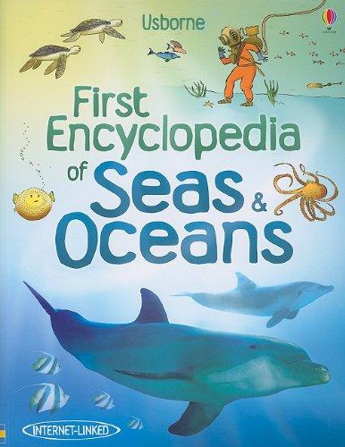 9780794530488: First Encyclopedia of Seas & Oceans (Usborne First Encyclopedia)