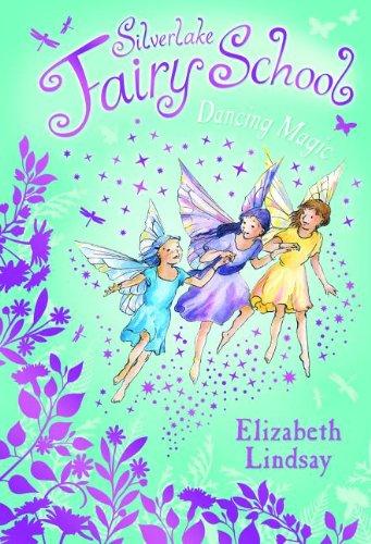 9780794530679: Dancing Magic (Silverlake Fairy School)