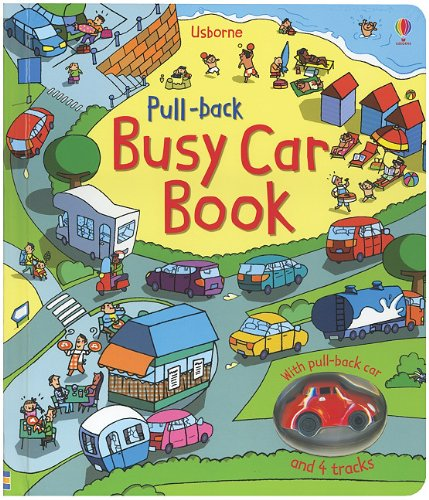 Pull-Back Busy Car Book (Pull-Back Books): Tagnetti, Stefano; Watt, Fiona