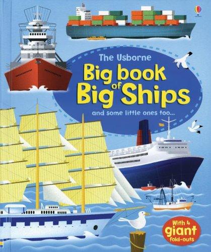 Usborne Big Book of Big Ships (Big Books): Lacey, Minna