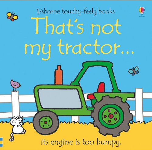 9780794530860: That's Not My Tractor. (Usborne Touchy-Feely Books)