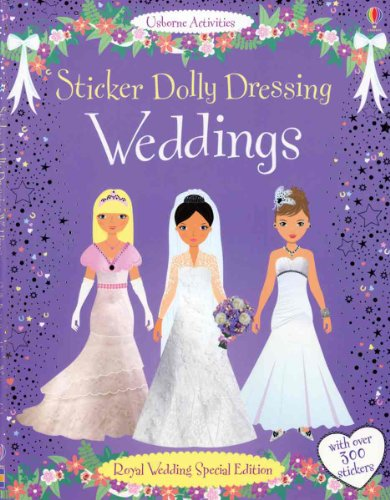 9780794531058: Sticker Dolly Dressing Weddings: Royal Wedding Special Edition