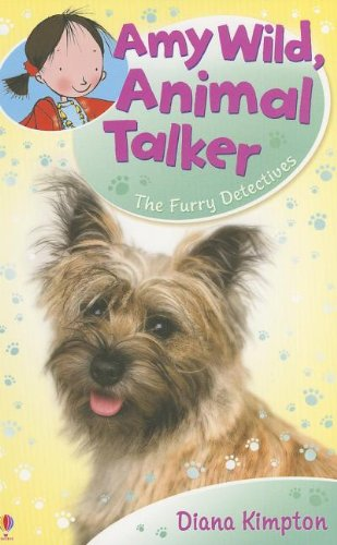 Amy Wild, Animal Talker: The Furry Detectives: Kimpton, Diana
