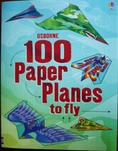 9780794531560: 100 Paper Planes to Fly (Activity Books)