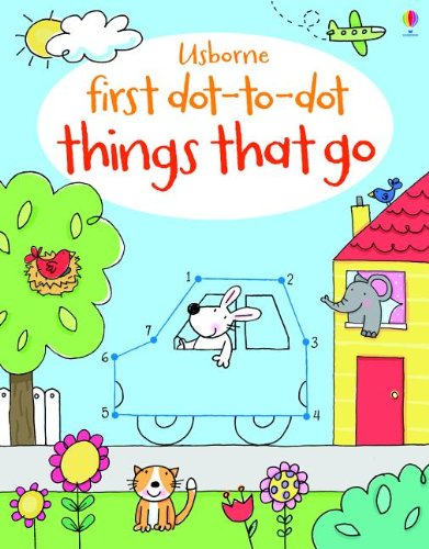9780794531621: First Dot-To-Dot Things That Go
