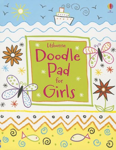 Usborne Doodle Pad for Girls: Usborne Publishing Ltd